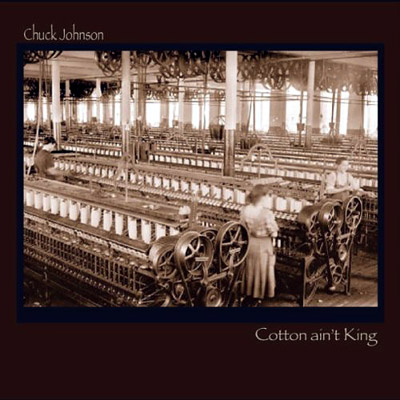 Chuck Johnson – Cotton Ain't King