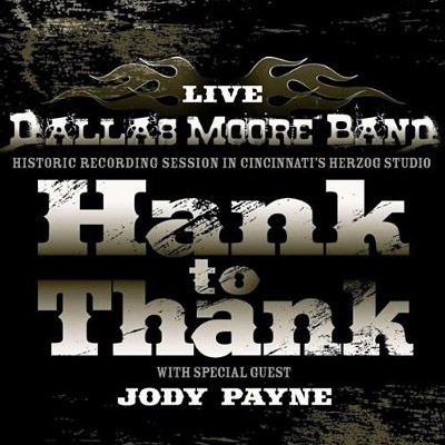 Dallas Moore Band -Hank to Thank (Live)